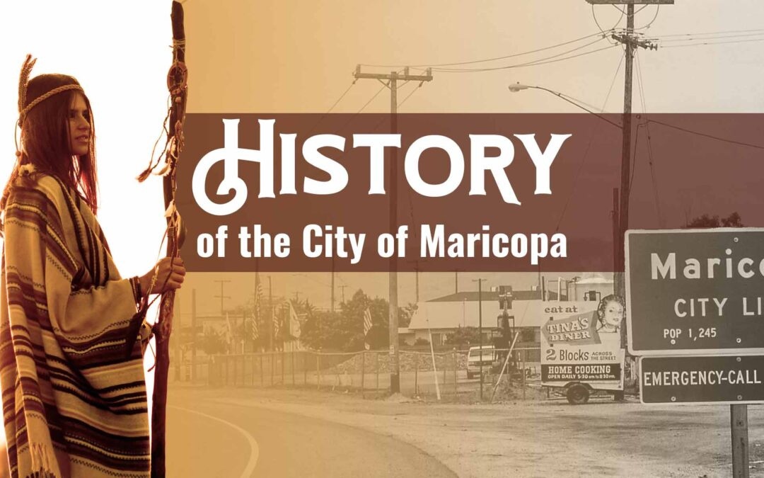The History of the City of Maricopa